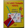 Mi Libro Pizarra Mágica - Letras Y Palabras