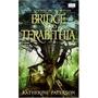 Bridge To Terabithia / Puente A Terabithia Libro Ingles