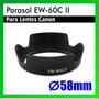 Parasol Ew-60c Para Canon 18-55 T2i T3i