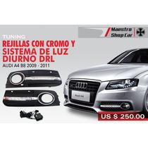 Rejillas Neblineros Para Audi A4 2009 - 2011 Con Luz Diurna