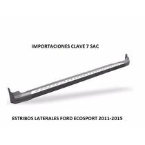 Estribos Exclusivos Ford Ecosport 2013-2015