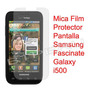 Mica Film Protector Pantalla Samsung Galaxy Fascinate I500