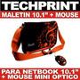 Maletin Bolso Funda Mini Laptop 10.1 + Mouse Mini Gratis