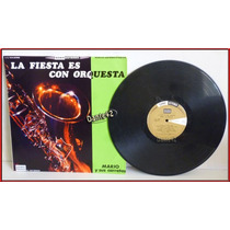 Dante42 Disco 33 Vinilo Lp Longplay Fiesta Con Orquesta Mari
