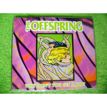 Cd Single The Offspring Why You Get A Job?+ Poster Green Day
