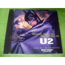 Cd Single U2 Hold Me Thrill Me Kiss Me Kill Me Batman 4ever