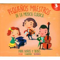 Infantil Música Clásica Para Niños Y Bebés (3cd Sellado)