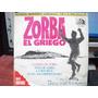 Zorba El Griego Banda Sonora Original De La Pelicula