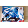 Tarjeta De Video Msi R7 250 Ddr5 3.0 Edición Oc