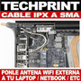 Cable Ipx A Sma - Mejora La Recepcion Wifi Laptop Tablet Etc