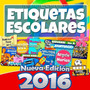 Cd Kit Imprimible Etiquetas Escolares 100% Editables 2016