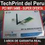 Tarjeta Pci Wifi Internet Inalambrico 54mb Captura Realtek