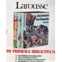 Mi Primera Biblioteca Larousse  4 Tomos | LICANEPA